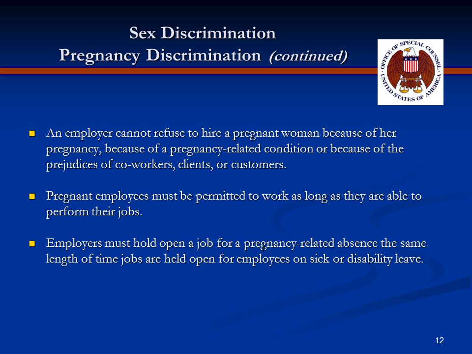 Sex Discrimination Pregnancy Discrimination (continued)
