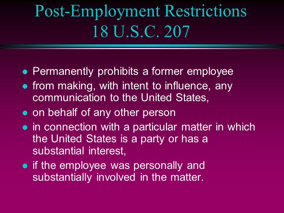 Post-Employment Restrictions 18 U.S.C. 207