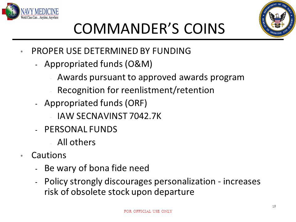 COMMANDER'S COINS PROPER USE DETERMINED BY FUNDING