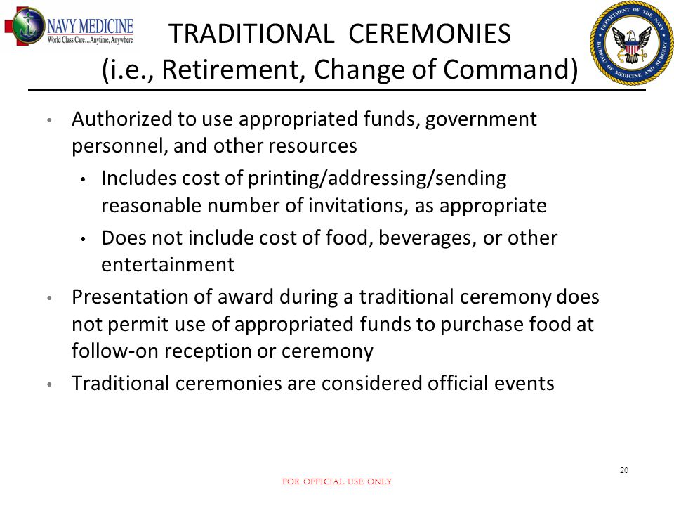 TRADITIONAL CEREMONIES (i.e., Retirement, Change of Command)