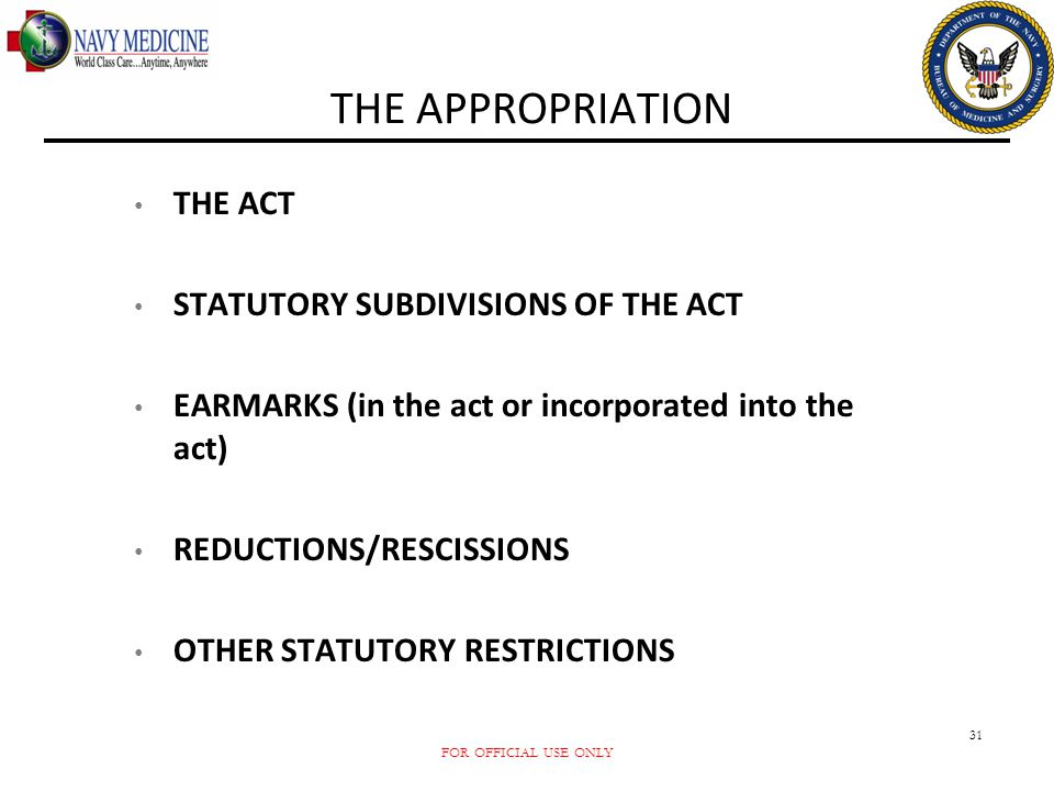 THE APPROPRIATION THE ACT STATUTORY SUBDIVISIONS OF THE ACT