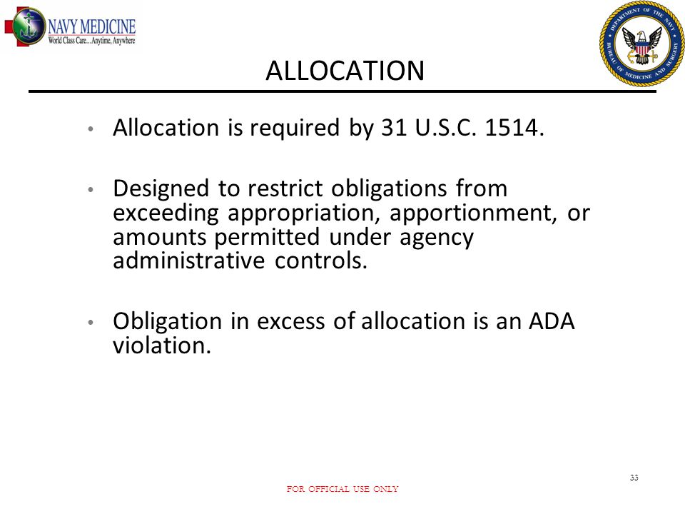 ALLOCATION Allocation is required by 31 U.S.C. 1514.