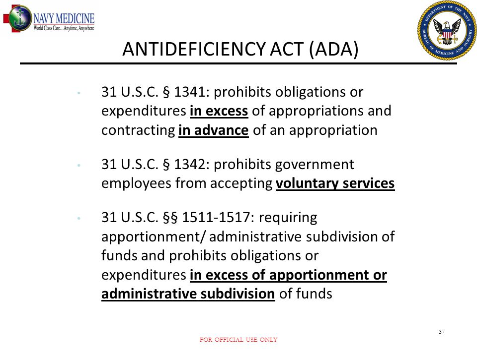 ANTIDEFICIENCY ACT (ADA)