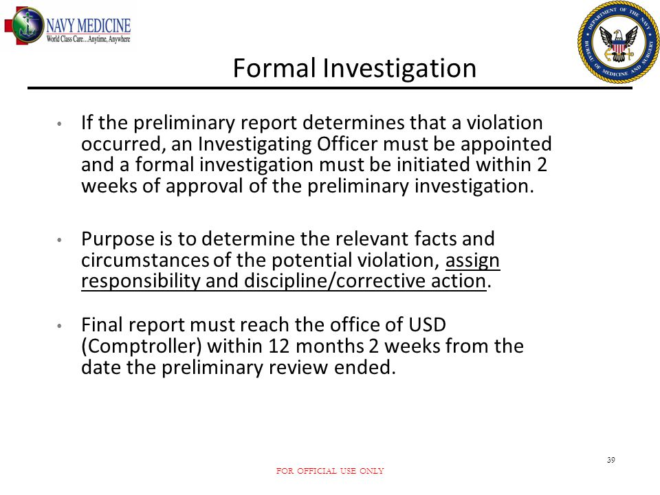 Formal Investigation
