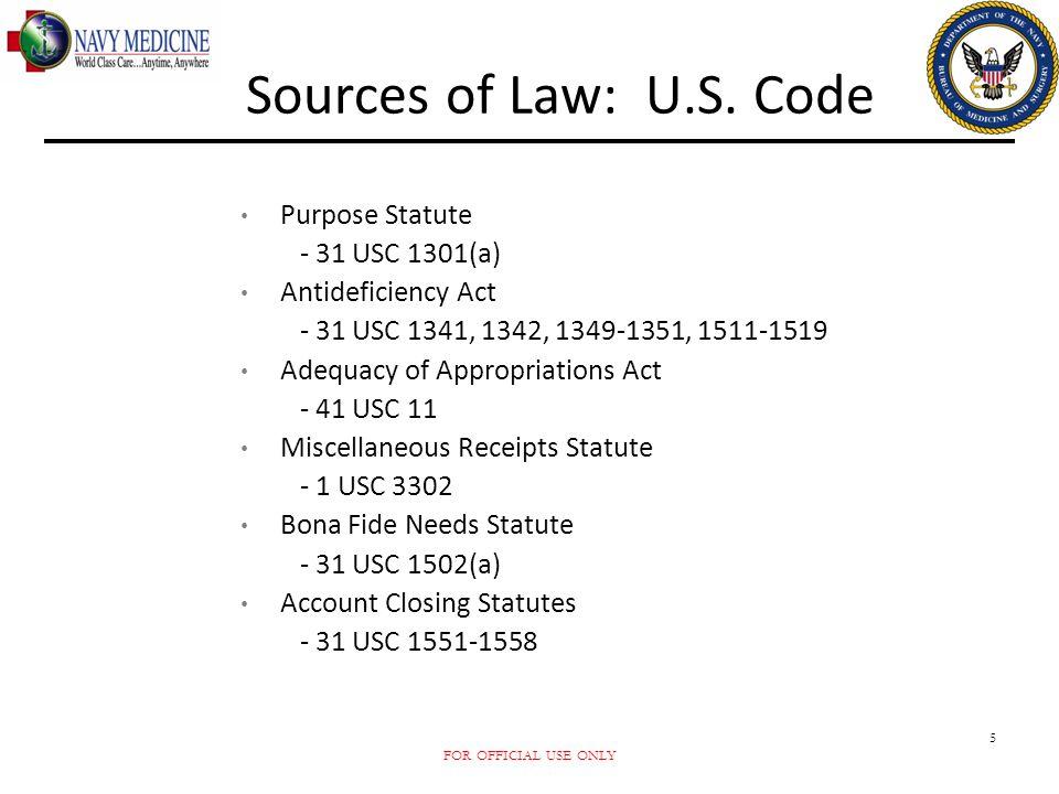 Sources of Law: U.S. Code Purpose Statute - 31 USC 1301(a)