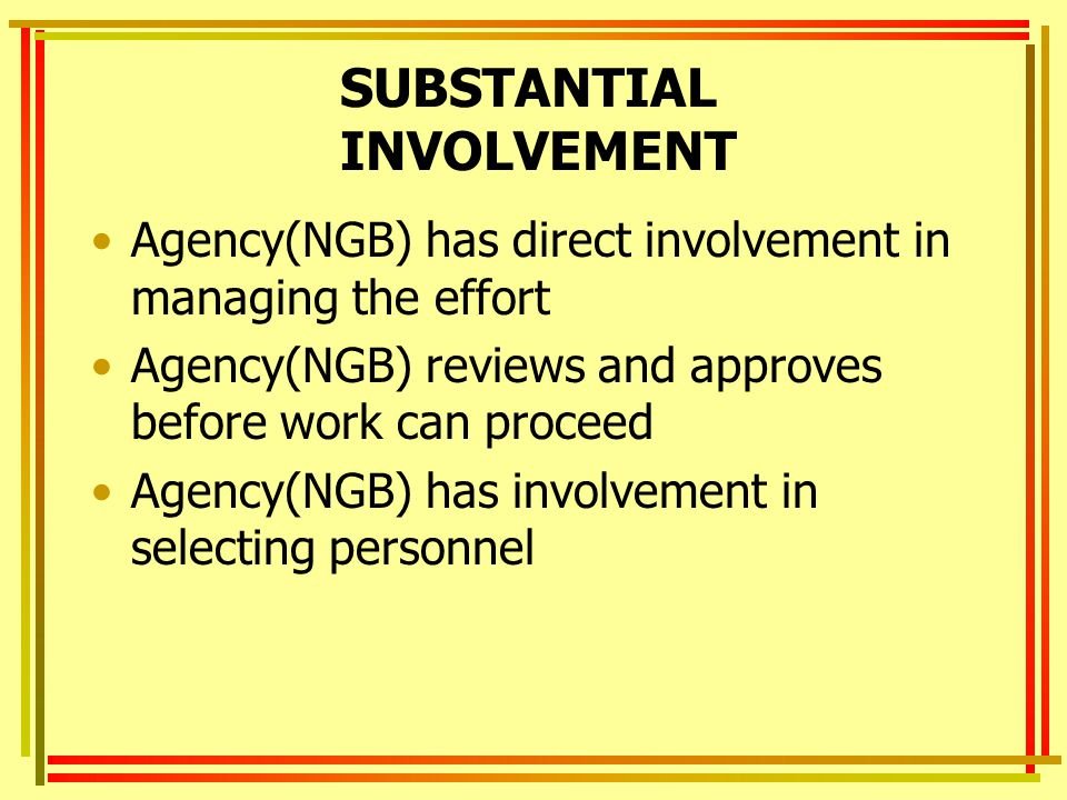 SUBSTANTIAL INVOLVEMENT