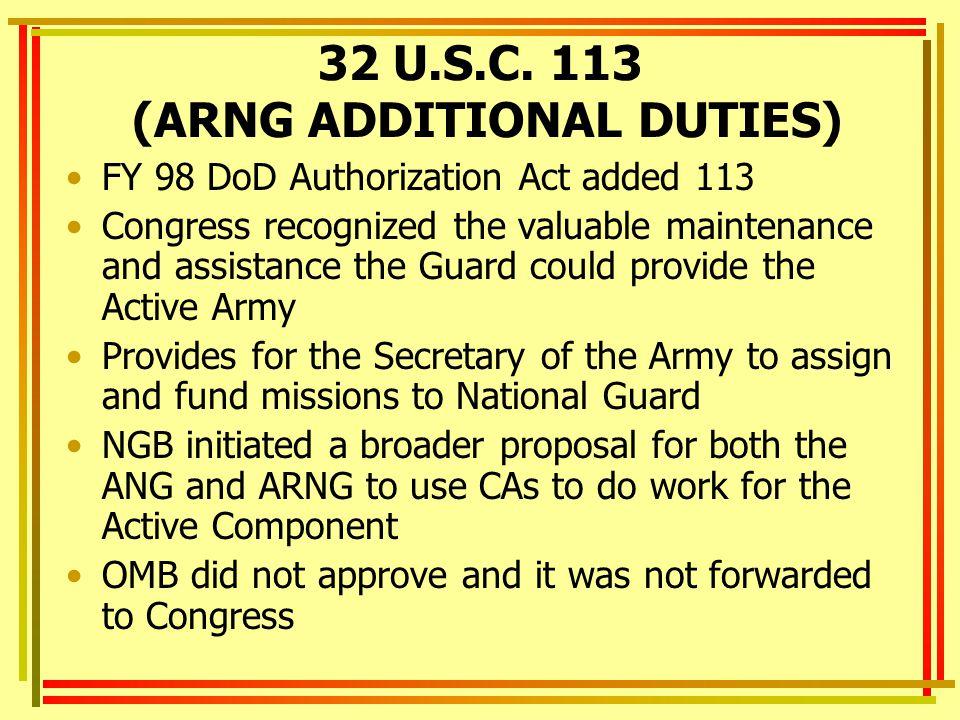 32 U.S.C. 113 (ARNG ADDITIONAL DUTIES)