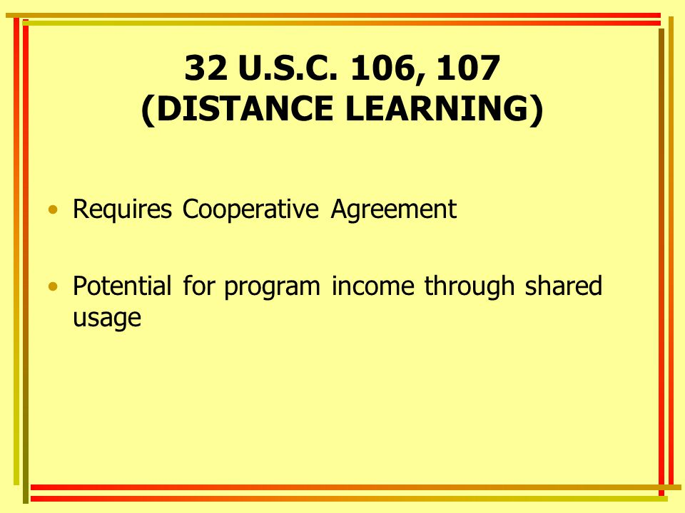 32 U.S.C. 106, 107 (DISTANCE LEARNING)