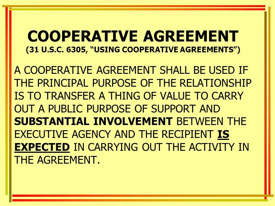 COOPERATIVE AGREEMENT (31 U.S.C. 6305, USING COOPERATIVE AGREEMENTS )