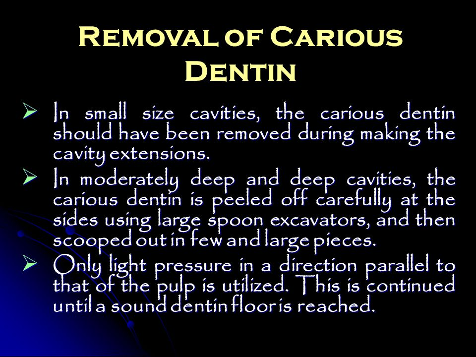 Removal of Carious Dentin