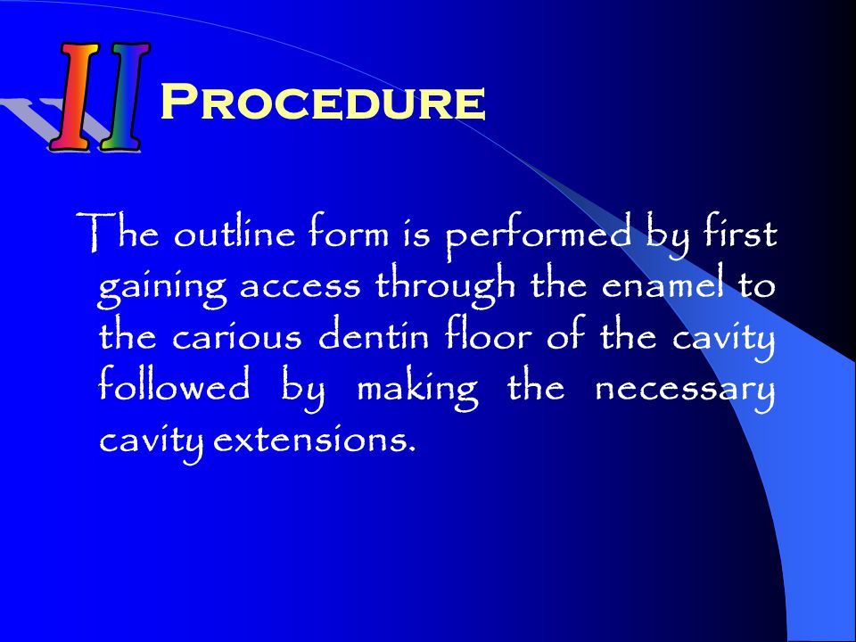 II Procedure.