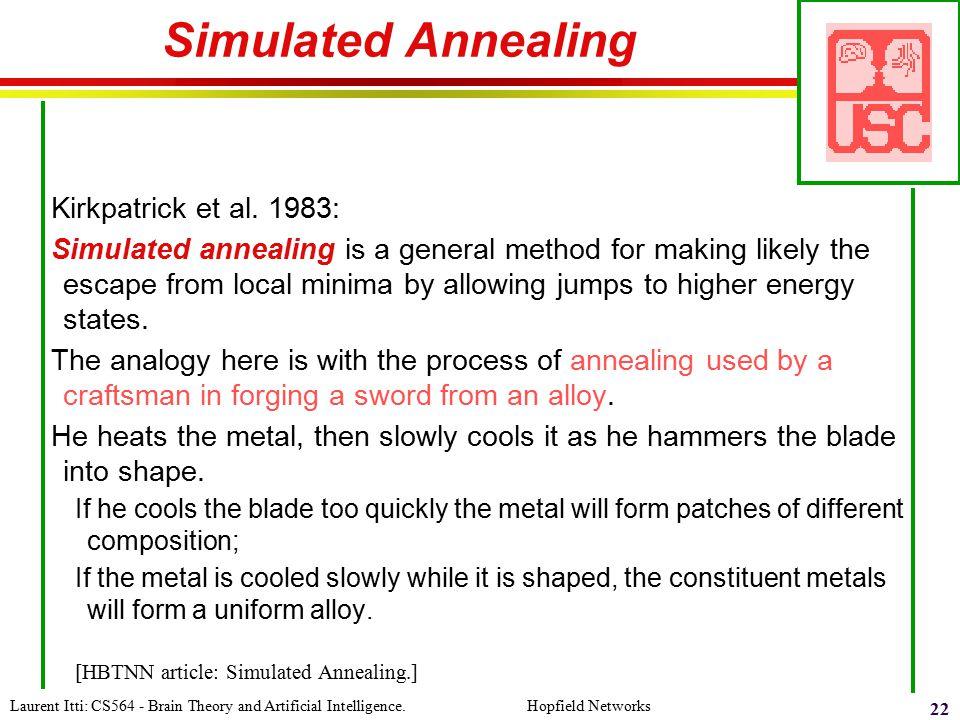 Simulated Annealing Kirkpatrick et al. 1983: