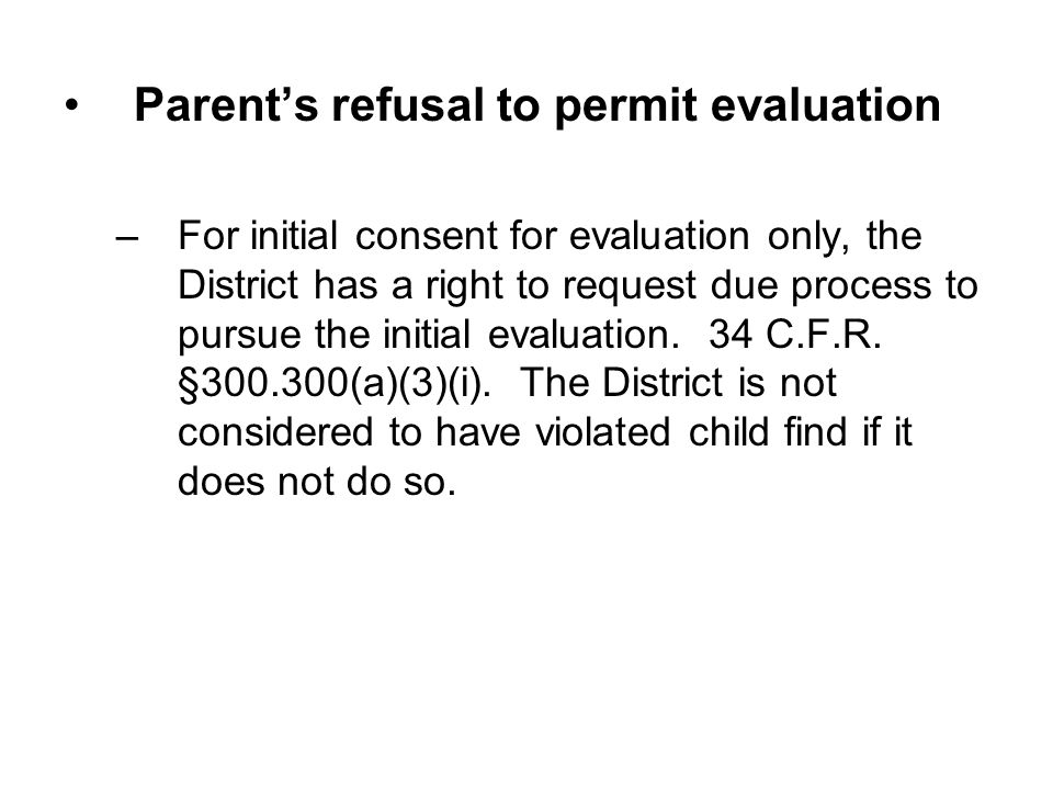 Parent's refusal to permit evaluation