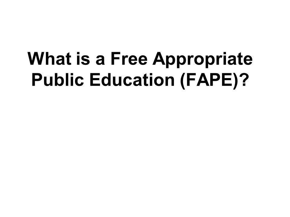 What is a Free Appropriate Public Education (FAPE)