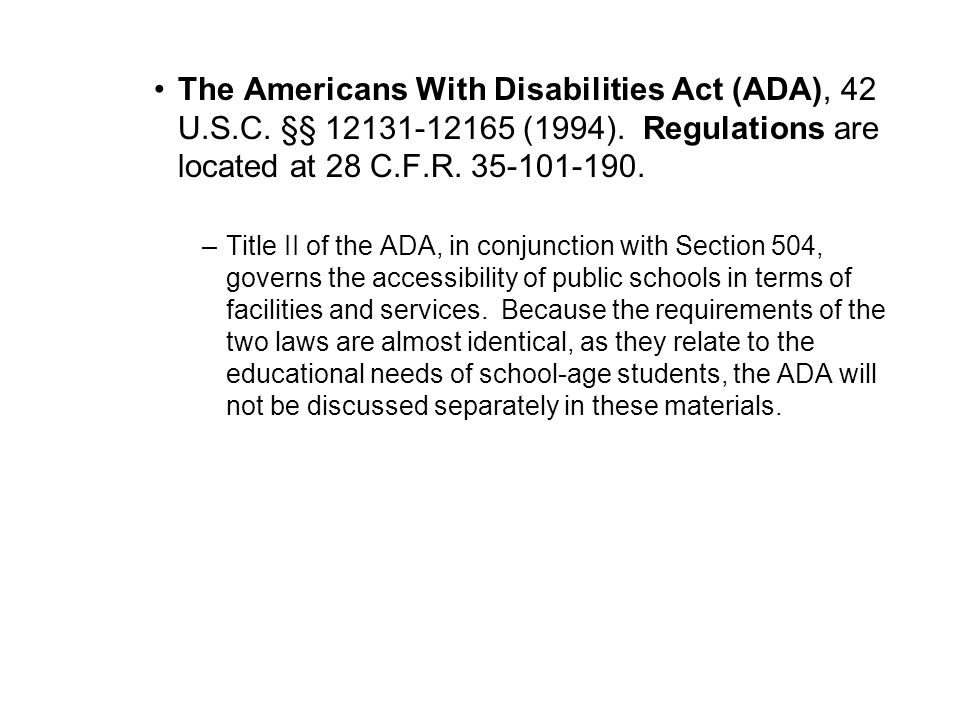 The Americans With Disabilities Act (ADA), 42 U. S. C