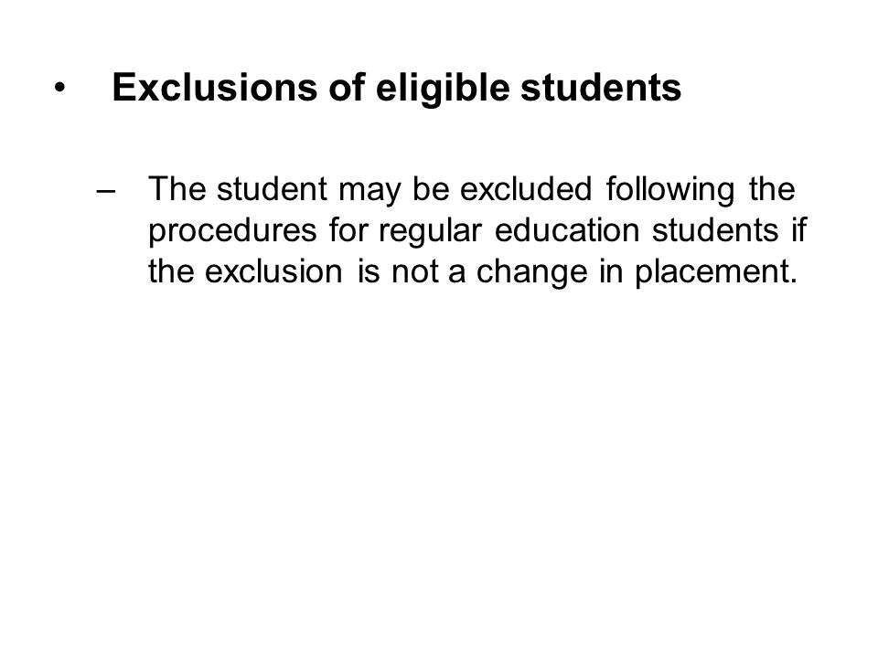 Exclusions of eligible students