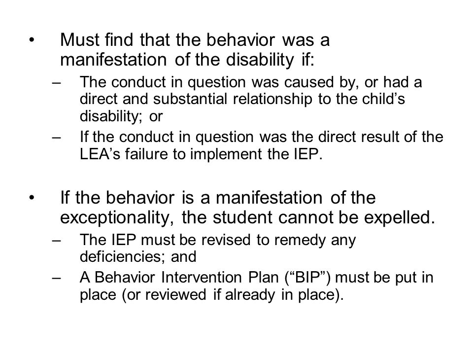 Must find that the behavior was a manifestation of the disability if: