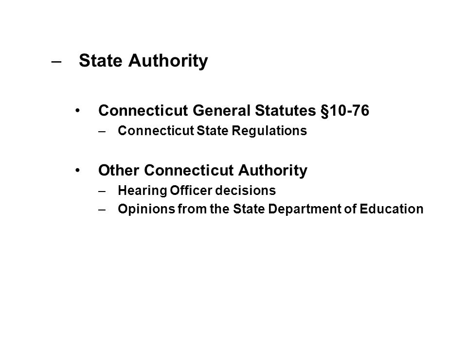 State Authority Connecticut General Statutes §10-76
