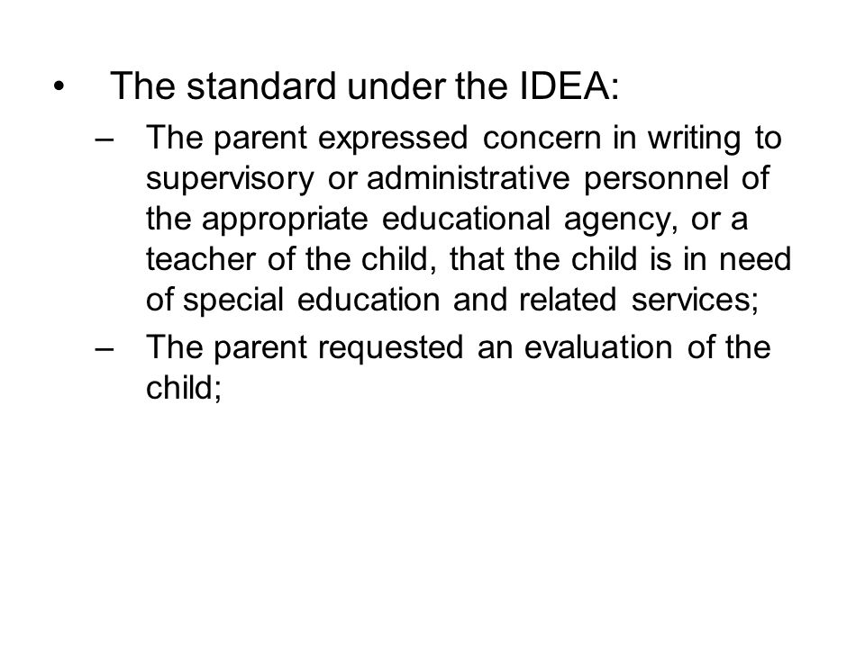 The standard under the IDEA: