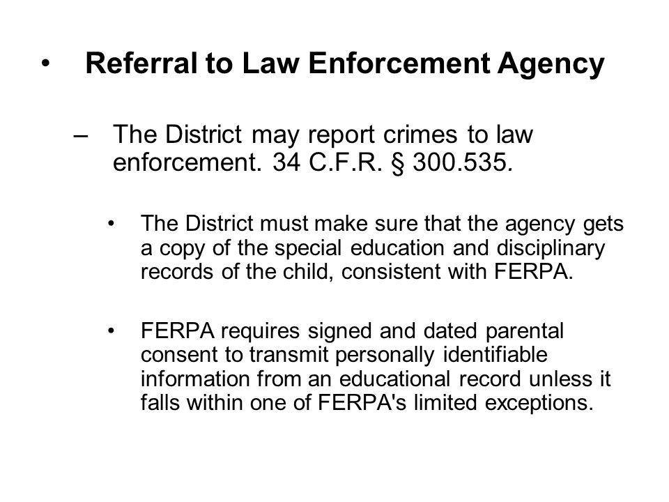 Referral to Law Enforcement Agency