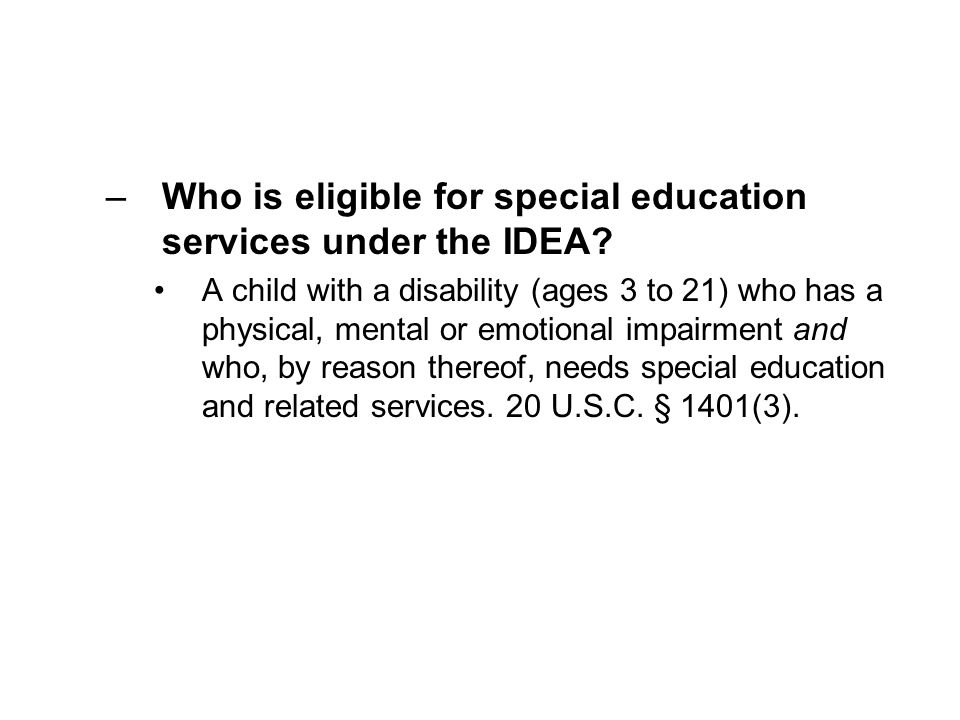 Who is eligible for special education services under the IDEA