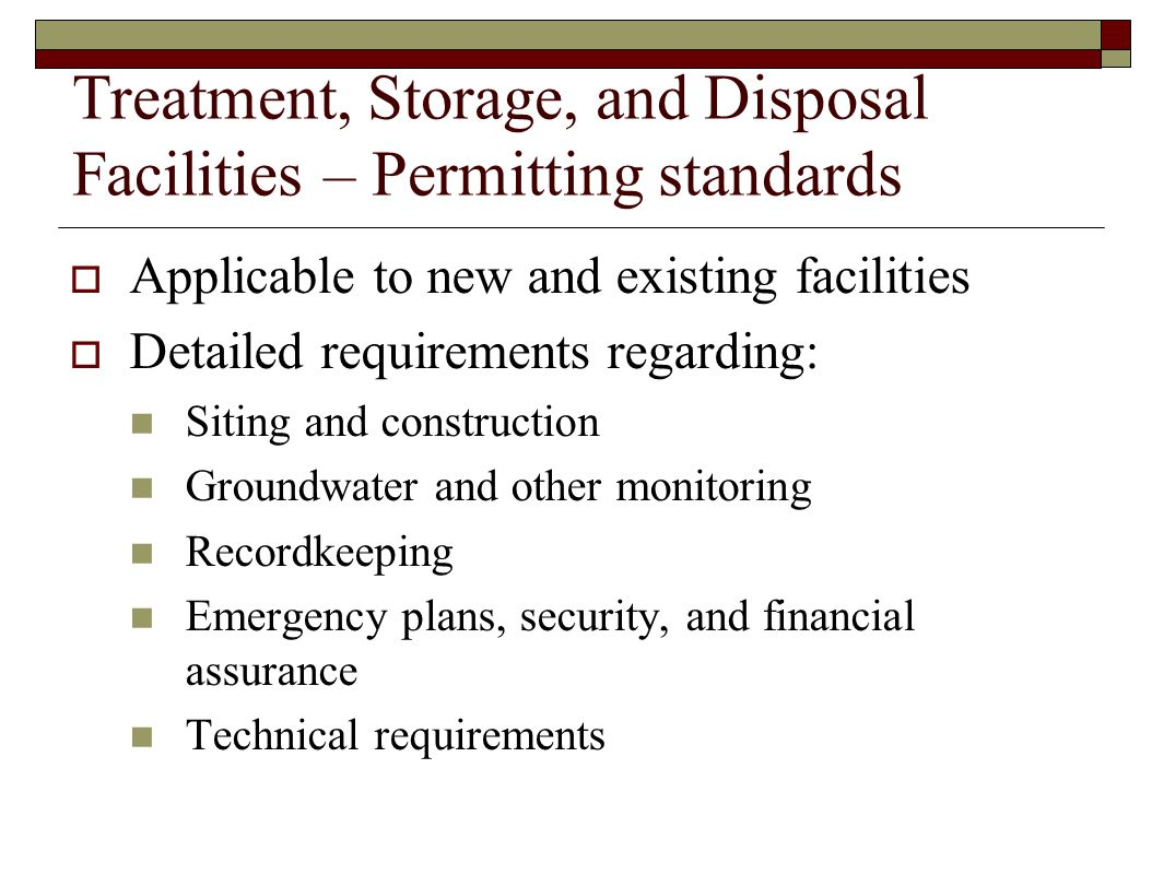 Treatment, Storage, and Disposal Facilities – Permitting standards