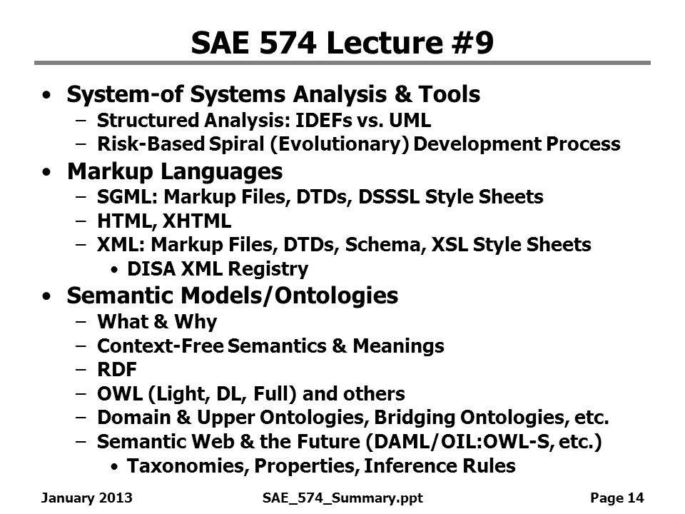 SAE 574 Lecture #9 System-of Systems Analysis & Tools Markup Languages