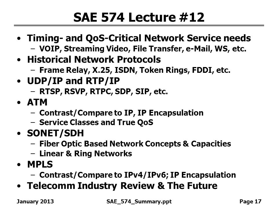 SAE 574 Lecture #12 Timing- and QoS-Critical Network Service needs