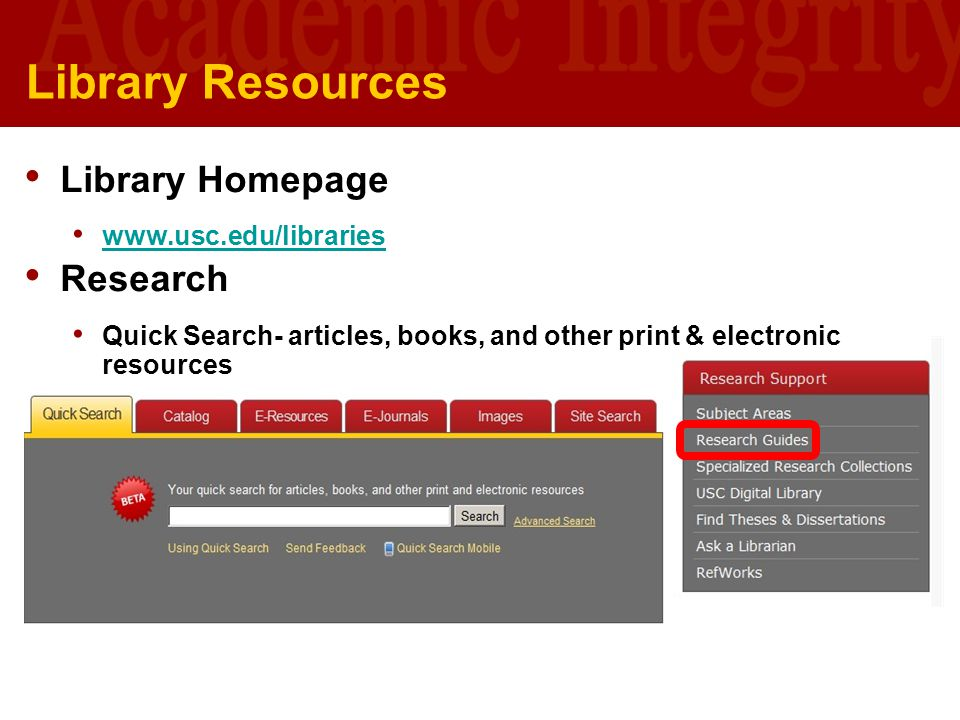 Library Resources Library Homepage Research www.usc.edu/libraries