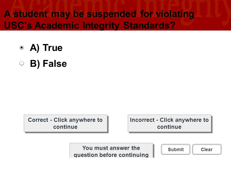 A student may be suspended for violating USC s Academic Integrity Standards