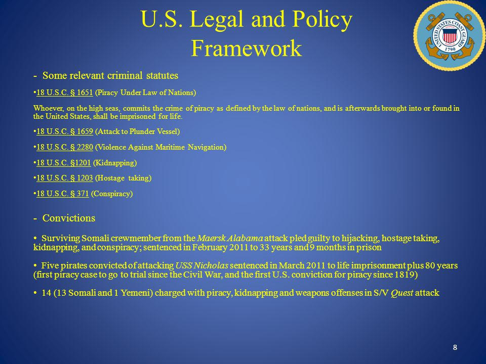 U.S. Legal and Policy Framework