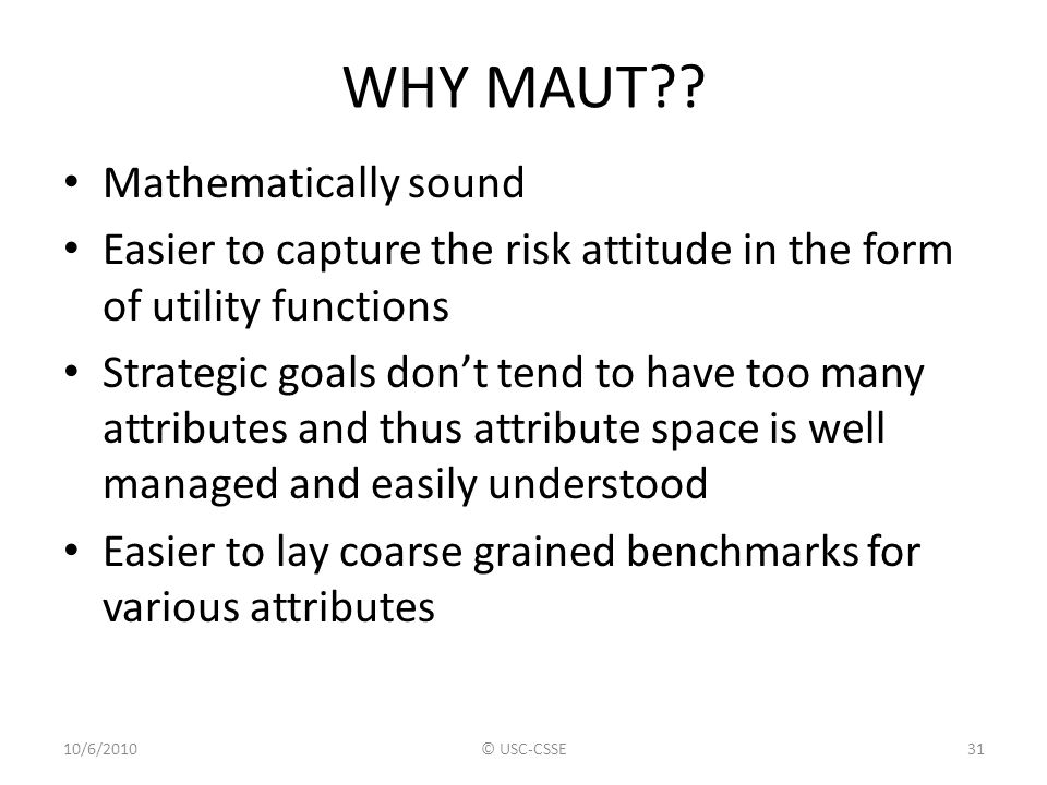 WHY MAUT Mathematically sound