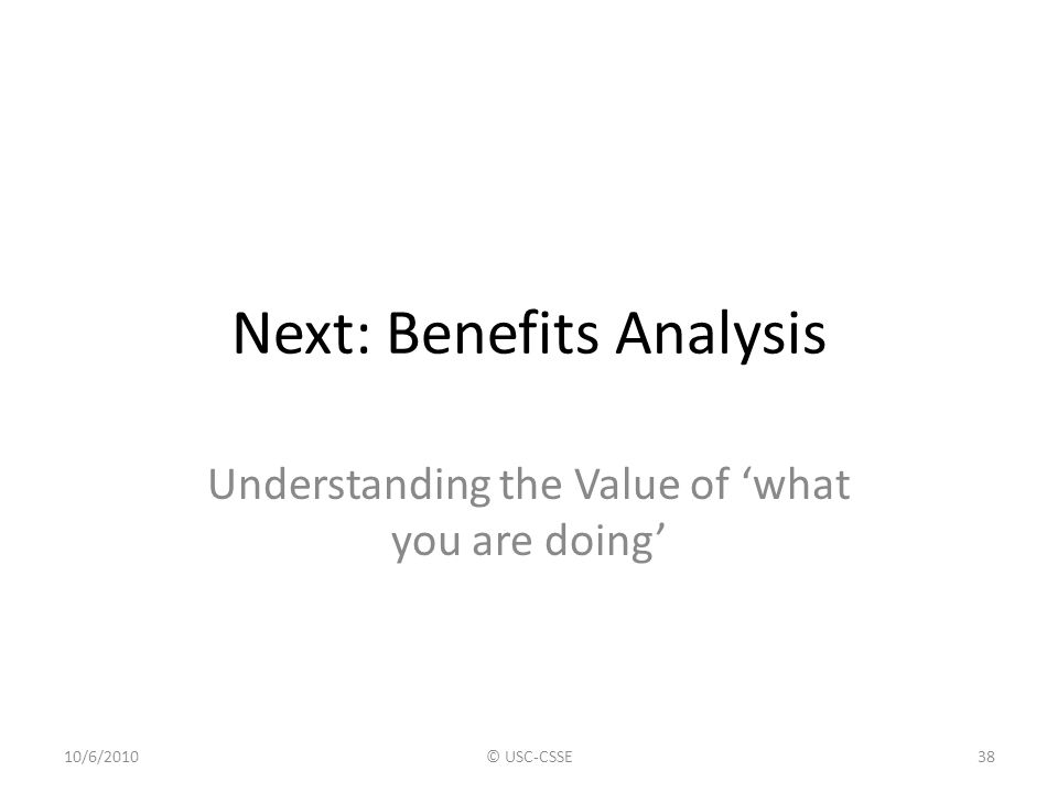 Next: Benefits Analysis