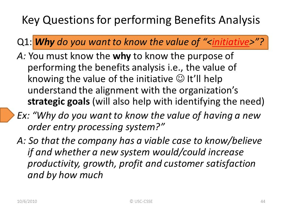 Key Questions for performing Benefits Analysis
