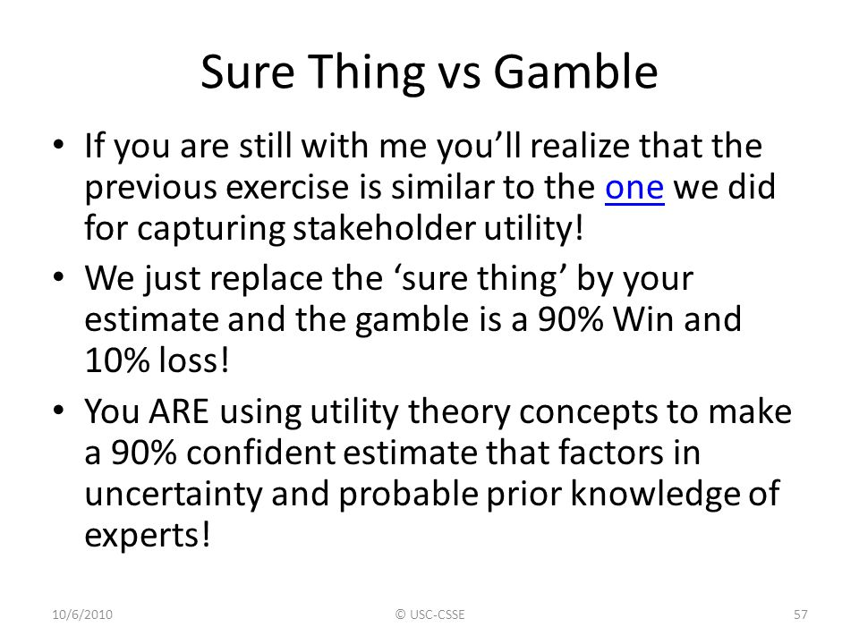 Sure Thing vs Gamble