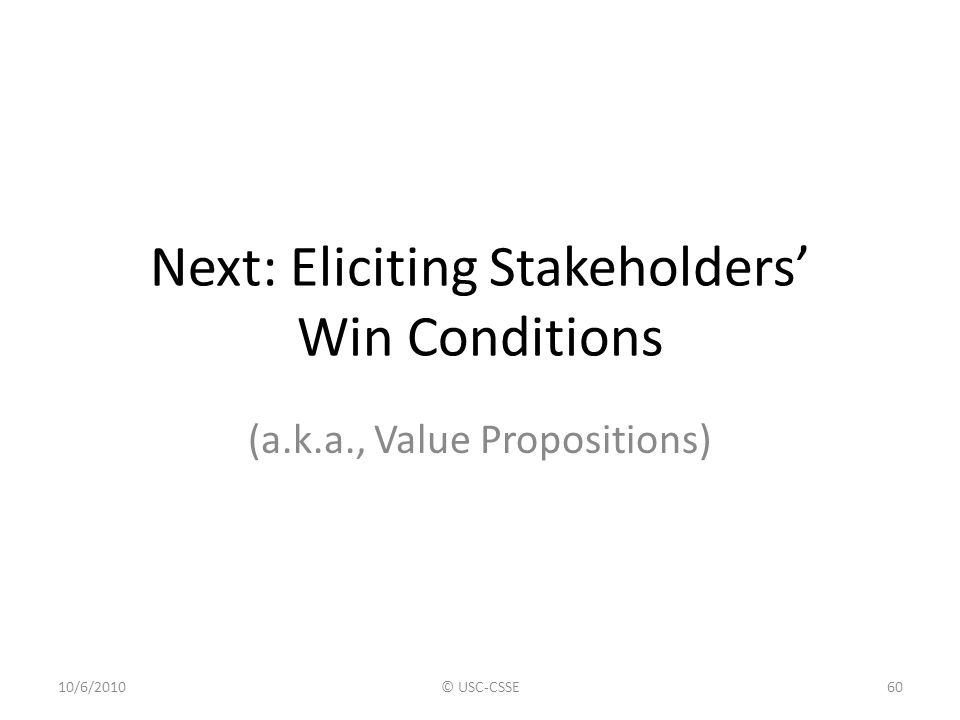 Next: Eliciting Stakeholders' Win Conditions