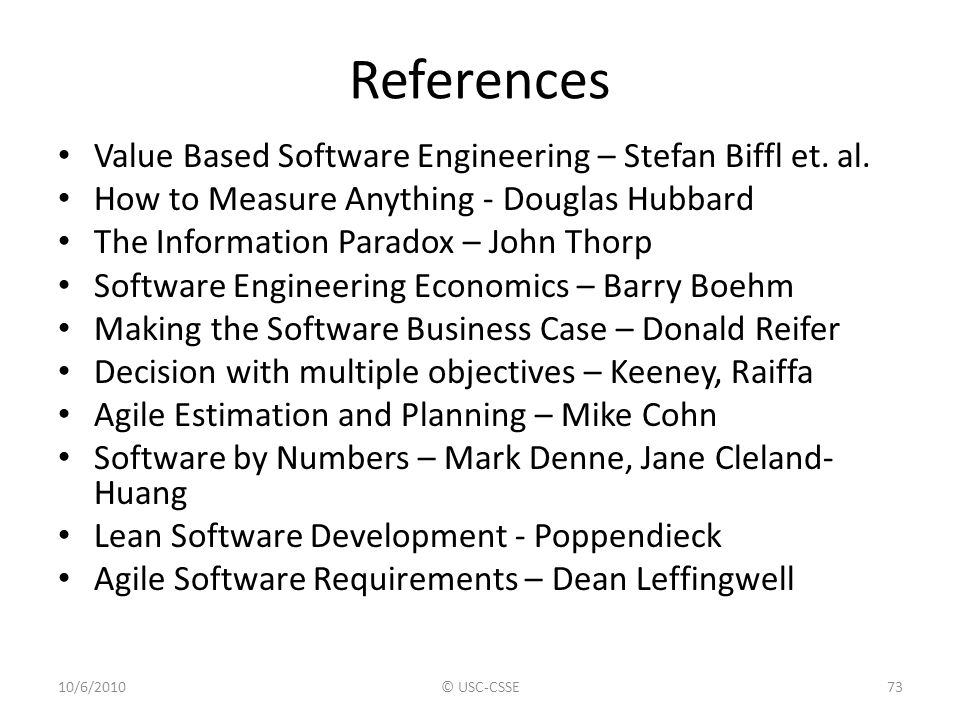 References Value Based Software Engineering – Stefan Biffl et. al.