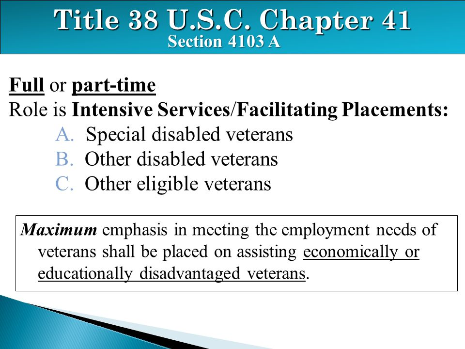 Title 38 U.S.C. Chapter 41 Full or part-time