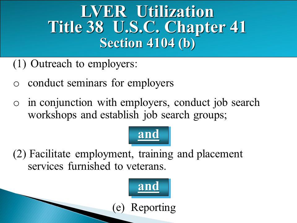 LVER Utilization Title 38 U.S.C. Chapter 41