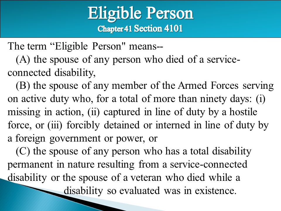 Eligible Person Chapter 41 Section 4101