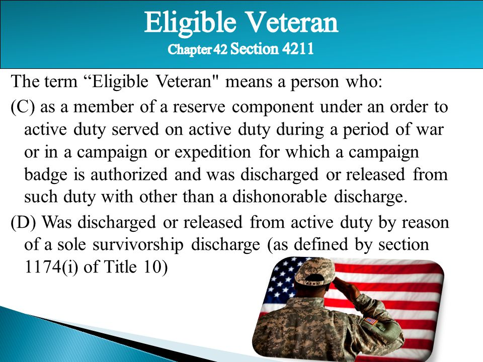 Eligible Veteran Chapter 42 Section 4211