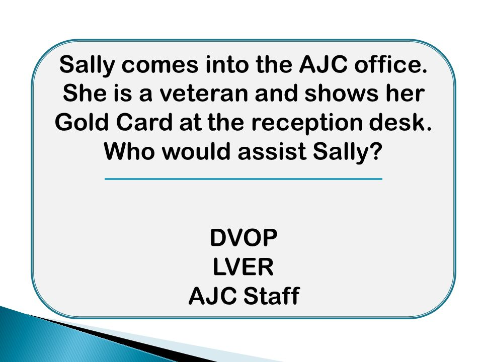 Sally comes into the AJC office