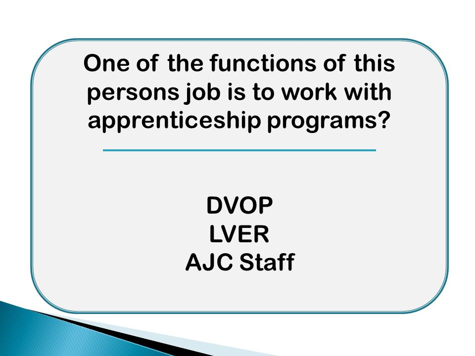 One of the functions of this persons job is to work with apprenticeship programs