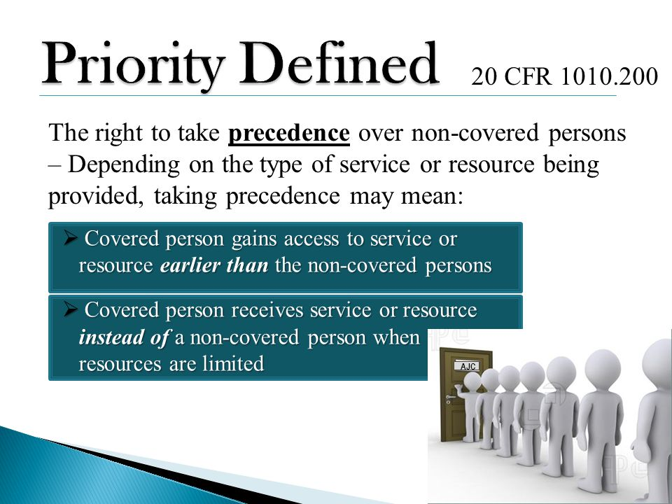 Priority Defined 20 CFR 1010.200.
