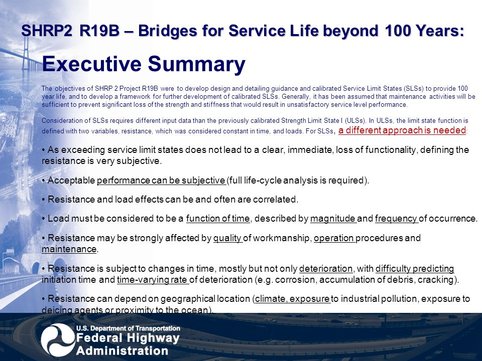 SHRP2 R19B – Bridges for Service Life beyond 100 Years: