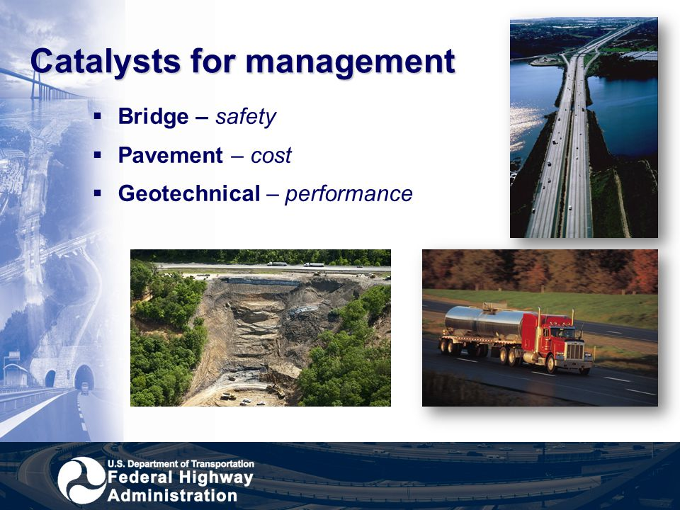 Catalysts for management