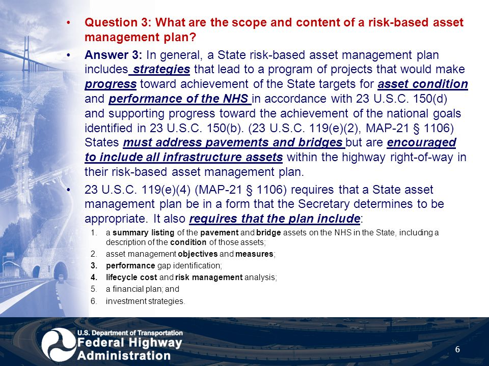 Question 3: What are the scope and content of a risk-based asset management plan