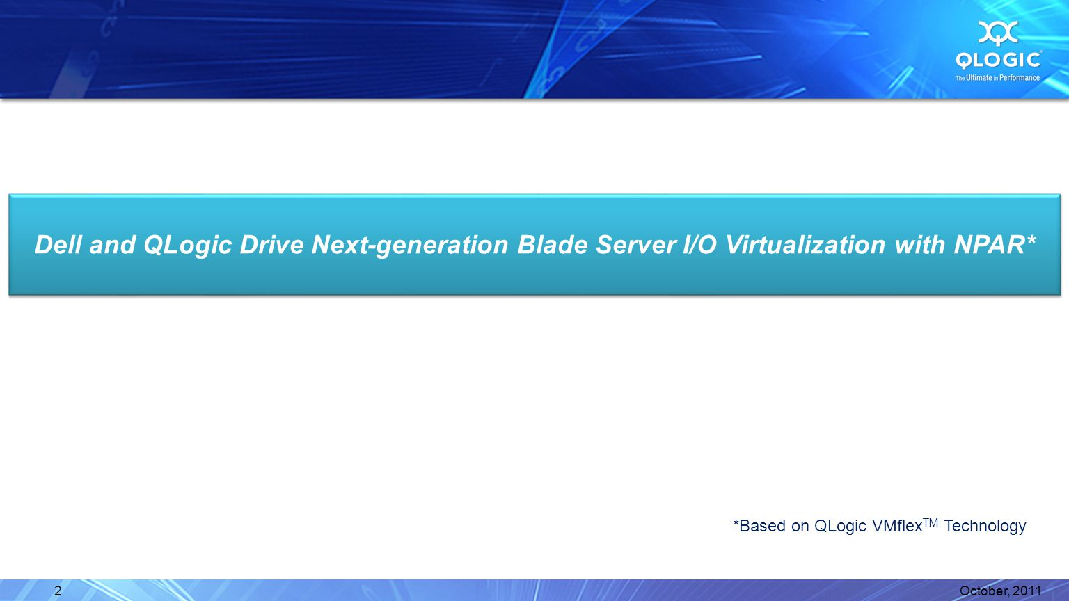 Dell and QLogic Drive Next-generation Blade Server I/O Virtualization with NPAR*