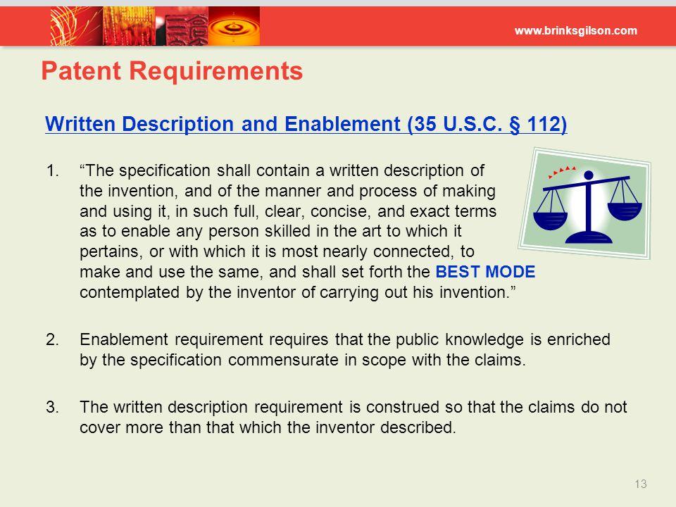 Patent Requirements Written Description and Enablement (35 U.S.C. § 112)