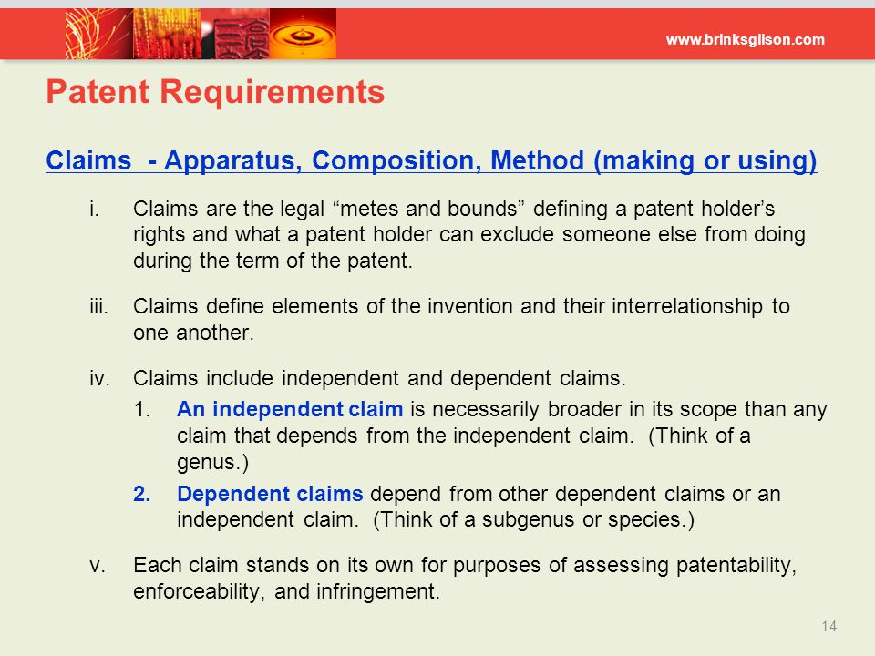 Patent Requirements Claims - Apparatus, Composition, Method (making or using)